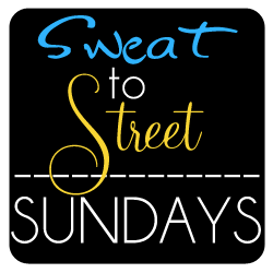 Sweat to Street Sunday Sweat 2 Street