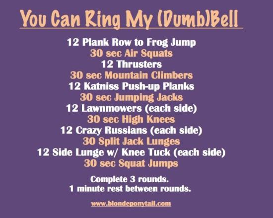 You Can Ring My Dumbbell Workout