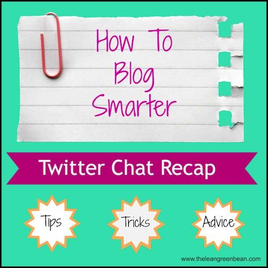 Want to blog better and smarter? Check out this recap of a twitter chat with tons of helpful tips, tricks and advice!