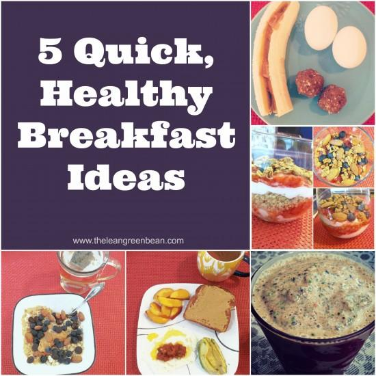 quick healthy breakfast ideas e1373311609766 10 More Healthy Breakfast Ideas