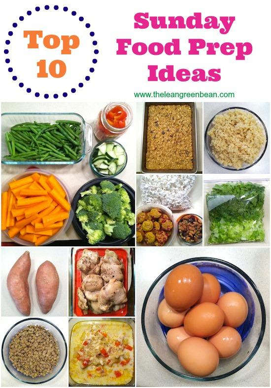 Top 10 Food Prep Ideas