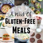 A Week of Gluten-Free Meals