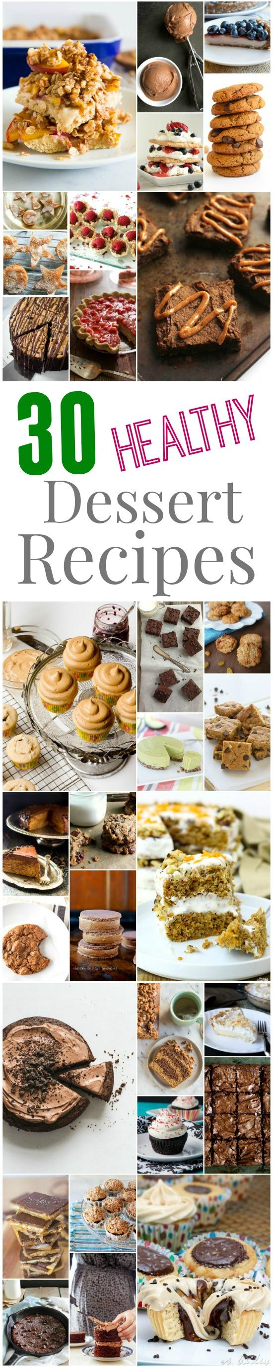 Looking for some new healthy dessert recipes? Here are 30 delicious dessert recipes from some of the best food bloggers around!