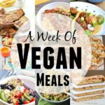 A Week of Vegan Meals
