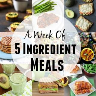 A Week of 5 Ingredient Meals