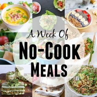 A Week of No-Cook Meals