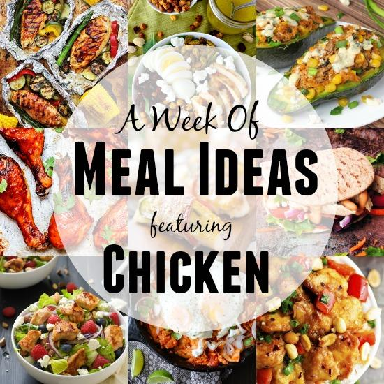 A Week of Meal Ideas with Chicken