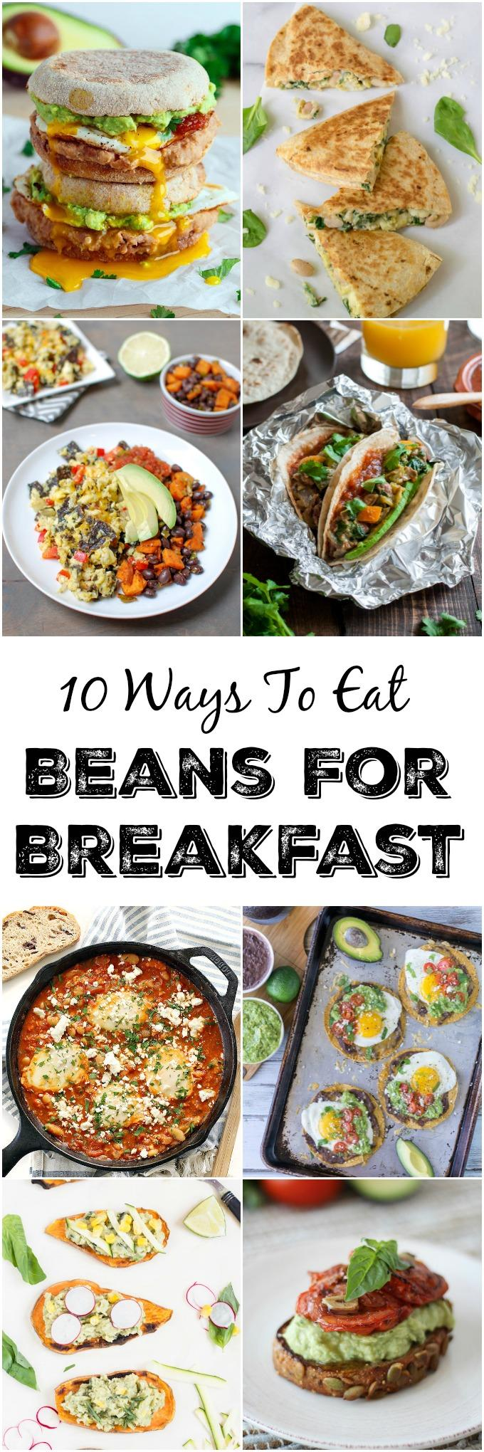 10 Ways to Eat Beans For Breakfast - Start your day with these easy recipes that are full of protein and fiber!