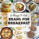 10 Ways To Eat Beans For Breakfast