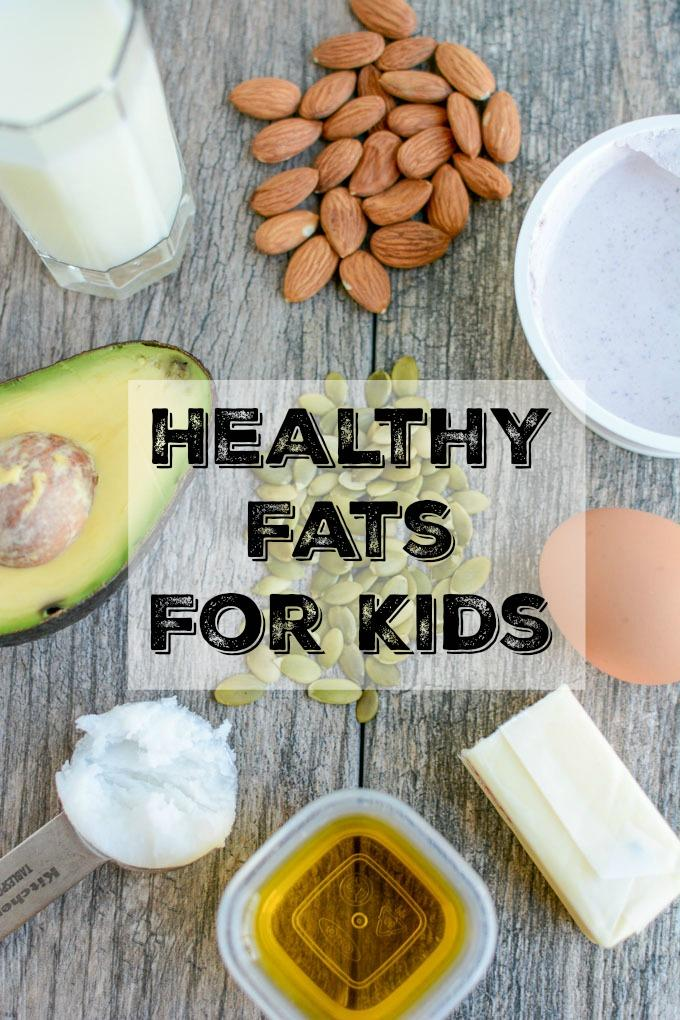 Healthy Fats For Kids