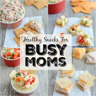 Healthy Snacks For Busy Moms
