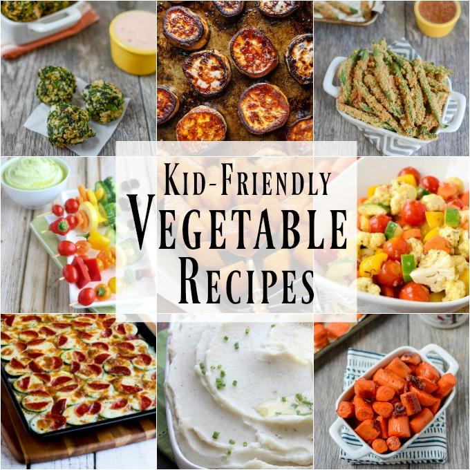 These Kid Friendly Vegetable Recipes Are Healthy Quick And Easy Serve Them As
