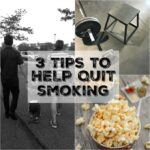 3 Tips To Help Quit Smoking