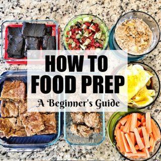 A Beginner's Guide To Food Prep