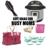 Gift Ideas For The Busy Moms In Your Life