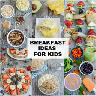 25+ Breakfast Ideas For Kids