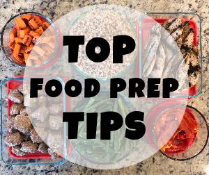 Top Food Prep Tips